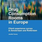 Drug Consumption Rooms in Europe, Client experience survey in Amsterdam and Rotterdam