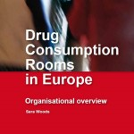 Drug Consumption Rooms in Europe, Organisational overview